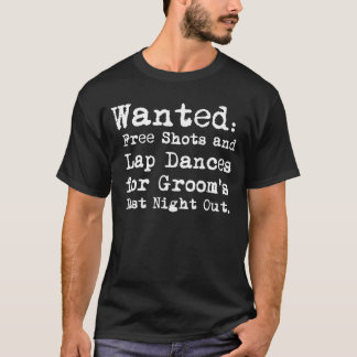 Groom's Last Night Out Bachelor Party T-Shirt