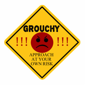 Grouchy - Approach At Your Own Risk! Standing Photo Sculpture