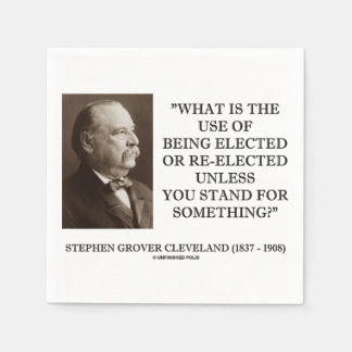 Grover Cleveland Elected Re-Elected Unless Stand Paper Napkin
