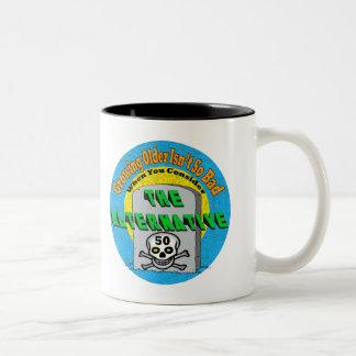 Growing Older 50th Birthday Gifts Two-Tone Coffee Mug