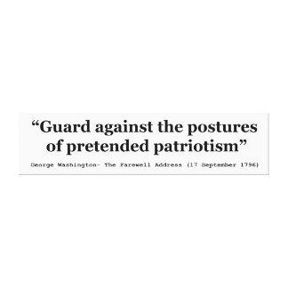 Guard Against the Postures of Pretended Patriotism Canvas Prints