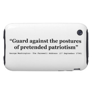 Guard Against the Postures of Pretended Patriotism iPhone 3 Tough Cover
