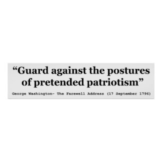 Guard Against the Postures of Pretended Patriotism Print