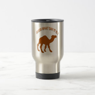 Guess What Day it is?-  Hump Day Camel - Mug
