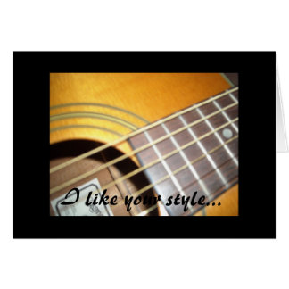 Guitars - I like your style... Card