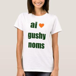 Gushy Noms T-Shirt