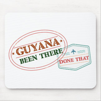 Guyana Been There Done That Mouse Pad