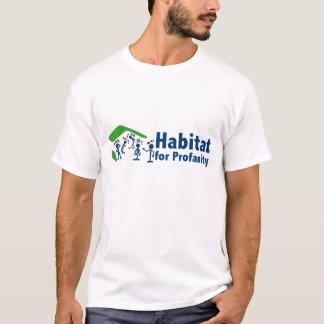 Habitat for Profanity T-Shirt