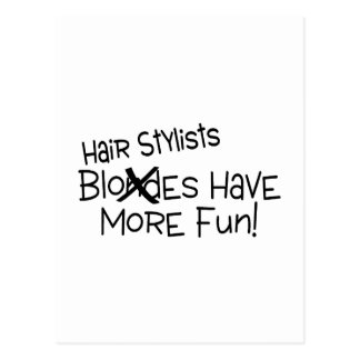 Hairstylists Have More Fun Postcard