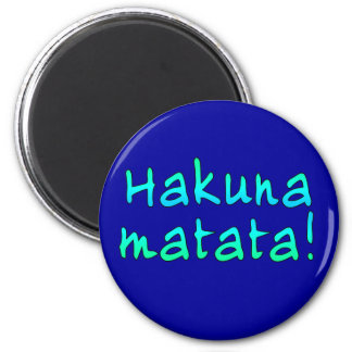 Hakuna Matata on T-shirts Hoodies Mugs Refrigerator Magnets