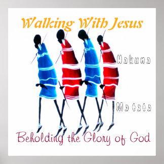 Hakuna Matata Walking With Jesus Poster