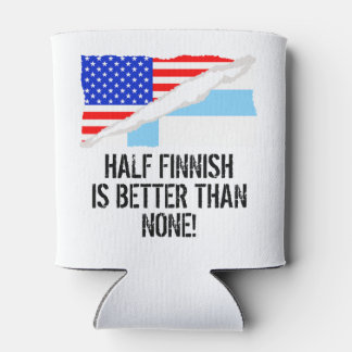 Half Finnish Is Better Than None Can Cooler
