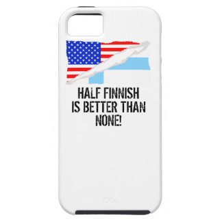 Half Finnish Is Better Than None Case For The iPhone 5