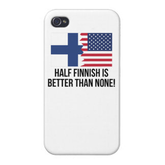 Half Finnish Is Better Than None Covers For iPhone 4