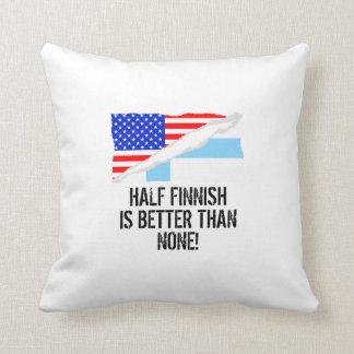 Half Finnish Is Better Than None Cushion