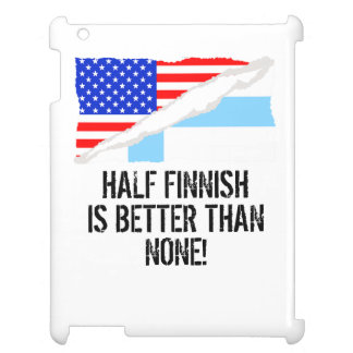 Half Finnish Is Better Than None iPad Cases