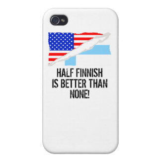 Half Finnish Is Better Than None iPhone 4/4S Cases