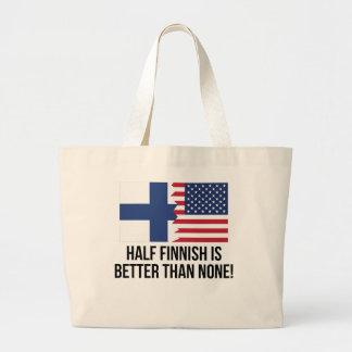 Half Finnish Is Better Than None Jumbo Tote Bag