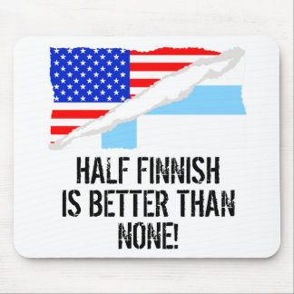 Half Finnish Is Better Than None Mouse Pad