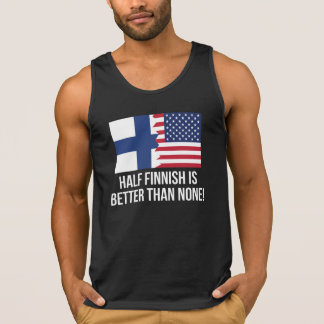Half Finnish Is Better Than None Singlet