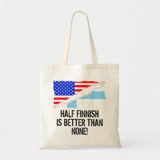 Half Finnish Is Better Than None Tote Bag