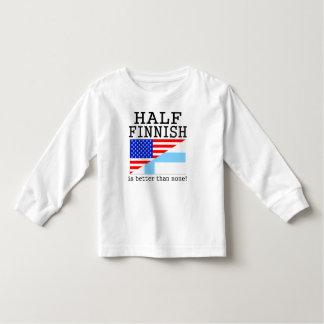 Half Finnish Is Better Than None! Tshirt