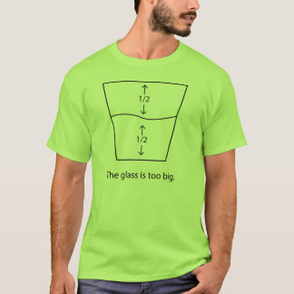 Half-Full/Half-Empty T-Shirt