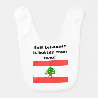 Half Lebanese Is Better Than None Bib
