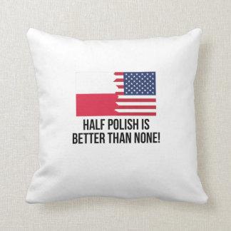 Half Polish Is Better Than None Cushion