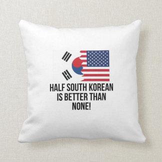 Half South Korean Is Better Than None Throw Pillow