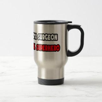 Half Surgeon ... Half Superhero Coffee Mugs