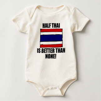Half Thai Is Better Than None Bodysuit