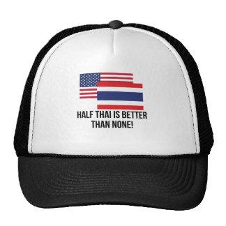 Half Thai Is Better Than None Cap