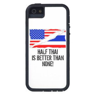 Half Thai Is Better Than None Case For The iPhone 5
