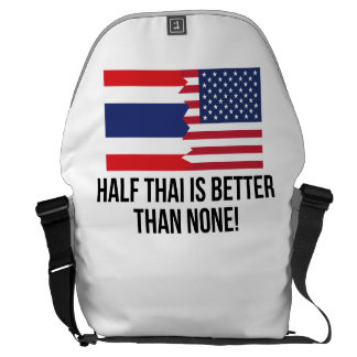 Half Thai Is Better Than None Commuter Bags