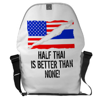 Half Thai Is Better Than None Courier Bag