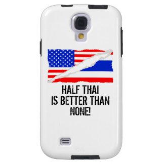 Half Thai Is Better Than None Galaxy S4 Case