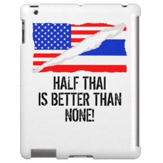 Half Thai Is Better Than None iPad Case