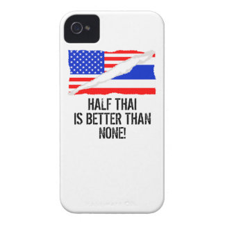 Half Thai Is Better Than None iPhone 4 Cases