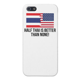 Half Thai Is Better Than None iPhone 5/5S Cover
