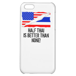 Half Thai Is Better Than None iPhone 5C Covers