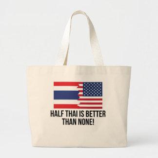 Half Thai Is Better Than None Jumbo Tote Bag