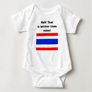 Half Thai Is Better Than None Shirt