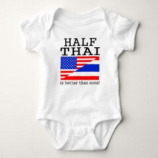 Half Thai Is Better Than None! Tee Shirt