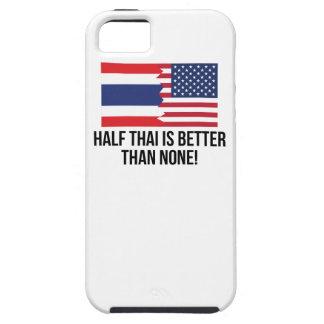 Half Thai Is Better Than None Tough iPhone 5 Case
