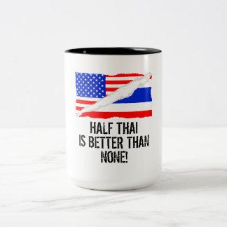 Half Thai Is Better Than None Two-Tone Coffee Mug