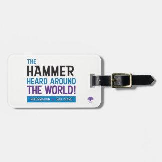 Hammer Heard Around the World Luggage Tag