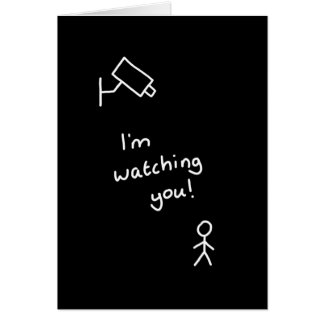 "hand drawn stick figure ""i'm watching you"" card"