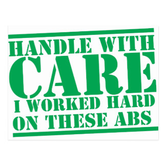 HANDLE WITH CARE I worked hard on these ABS Postcard