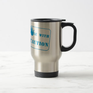 Handle with caution blue coffee mugs